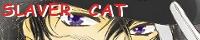 SLAVER CAT