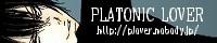 PLATONIC LOVER